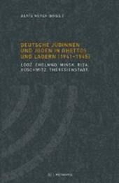 Deutsche Jüdinnen und Juden in Ghettos und Lagern (1941-1945)