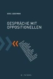 Gespräche mit Oppositionellen