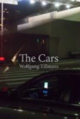 Wolfgang Tillmans. The Cars |  |