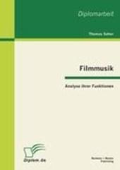 Filmmusik - Analyse ihrer Funktionen