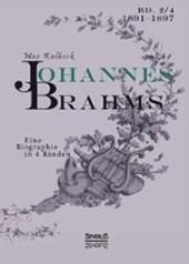 Johannes Brahms. Eine Biographie in vier Bänden. Band