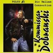 Kommissar Dobranski - Die Balkan Connection Folge