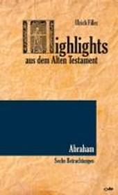 Highlights aus dem AT: Abraham