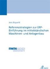 Referenzstrategien zur ERP-Einführung im mittelständischen Maschinen- und Anlagenbau