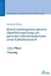 Maschinenintegrierte optische Oberflächenprüfung von gehonten Zylinderlaufbahnen unter Kühlschmierstoff