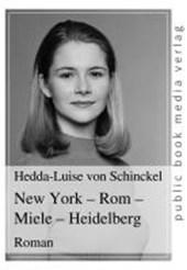New York - Rom - Miele - Heidelberg