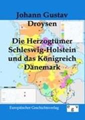 Die Herzogtümer Schleswig-Holstein und das Königreich Dänemark