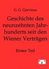 Geschichte des neunzehnten Jahrhunderts seit den Wiener Verträgen 1
