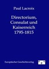 Directorium, Consulat und Kaiserreich 1795-1815