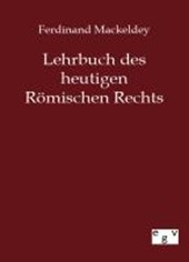 Lehrbuch des heutigen Römischen Rechts