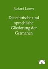 Die ethnische und sprachliche Gliederung der Germanen