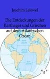 Die Entdeckungen der Karthager und Griechen auf dem Atlantischen Ozean