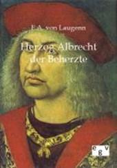 Herzog Albrecht der Beherzte