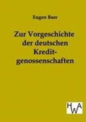 Zur Vorgeschichte der deutschen Kreditgenossenschaften