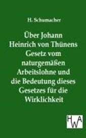 Über Johann Heinrich von Thünens Gesetz vom naturgemäßen Arbeitslohne