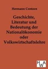 Geschichte, Literatur und Bedeutung der National-ökonomie oder Volkswirtschaftslehre