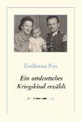 Ein ostdeutsches Kriegskind erzählt