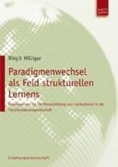 Paradigmenwechsel als Feld strukturellen Lernens
