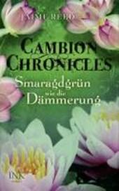 Cambion Chronicles - Smaragdgrün wie die Dämmerung