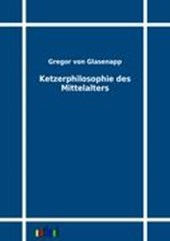 Ketzerphilosophie des Mittelalters