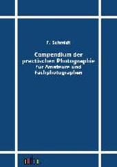 Compendium der practischen Photographie für Amateure und Fachphotographen