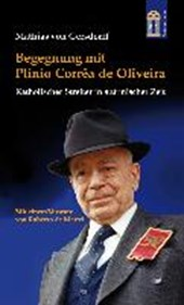 Begegnung mit Plinio Corrêa de Oliveira