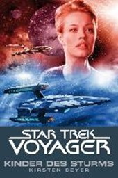 Star Trek - Voyager 7: Kinder des Sturms | Kristen Beyer |