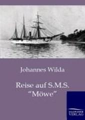 """Reise auf S.M.S. """"Möwe"""""""