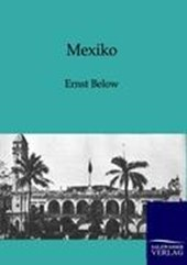 Mexiko | Ernst Below |