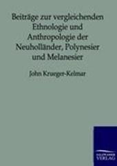 Beiträge zur vergleichenden Ethnologie und Anthropologie der Neuholländer, Polynesier und Melanesier