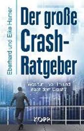 Der große Crash-Ratgeber