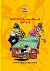 MOSAIK Sammelband 78. In den Fängen der Mafia