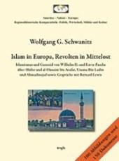 Islam in Europa, Revolten in Mittelost.