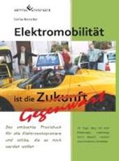 Elektromobilität ist die Gegenwart