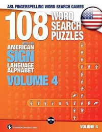 108 Word Search Puzzles with the American Sign Language Alphabet, Volume 04 (Bundle Volumes 01+02+03) | Lassal |