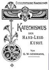 Katechismus der Hand-Lese-Kunst