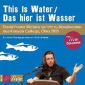 Wallace, D: This is Water / Das hier ist Wasser/CD