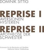 REPRISE I & II