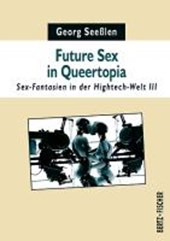 Future Sex in Queertopia