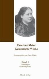 Emerenz Meier - Gesammelte Werke, Band 1