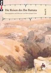 Die Reisen des Ibn Battuta. Band