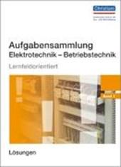 Aufgabensammlung Elektrotechnik  Betriebstechnik. Band