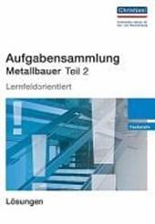 Aufgabensammlung Metallbauer Teil 2. Lösungen