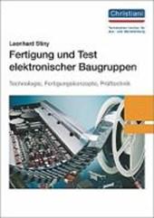 Fertigung und Test elektronischer Baugruppen