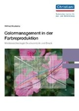 Colormanagment in der Farbreproduktion | Wilfried Kusterka |