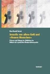"""Jenseits von altem Gott und """"Neuem Menschen"""""""