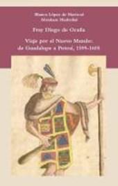 Viaje por el Nuevo Mundo: de Guadalupe a Potosí, 1599-1605
