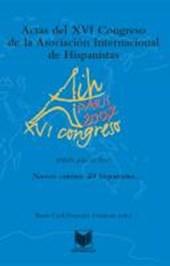 Actas del XVI Congreso de la Asociación Internacional de Hispanistas