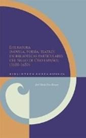 Literatura (novela, poesía, teatro) en bibliotecas particulares del siglo de Oro Español (1600-1650)
