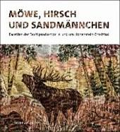 Möwe, Hirsch und Sandmännchen
